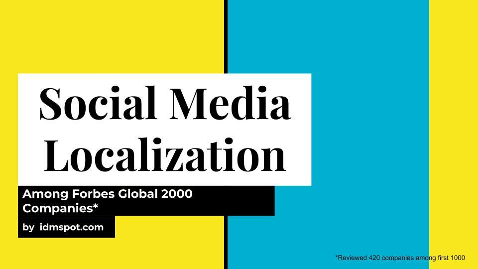 Social Media Accounts Localization of Forbes Global 2000 Companies